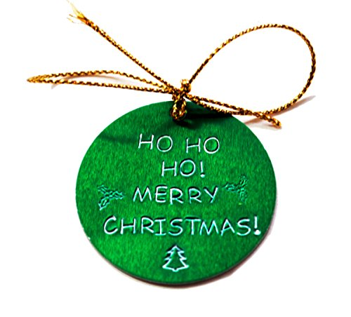 Anodized Aluminum Ornament (Hand Stamped Christmas Ornament - Green Anodized Aluminum - Ho Ho Ho! Merry Christmas!)