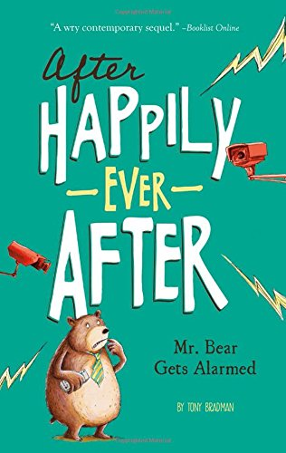 Mr. Bear Gets Alarmed (After Happily Ever (Happily Ever After High Characters)