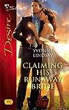 Claiming His Runaway Bride, Yvonne Lindsay, 0373768907