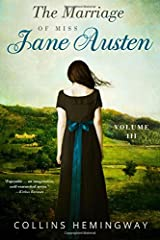 The Marriage of Miss Jane Austen: Volume III Paperback