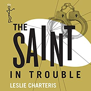 The Saint in Trouble Audiobook