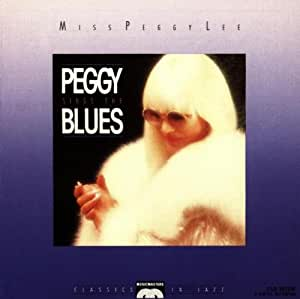 Peggy Sings the Blues
