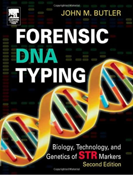 Forensic Dna Typing Biology Technology And Genetics Of Str Markers 9780121479527 Medicine Health Science Books Amazon Com