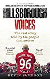 img - for Hillsborough Voices: The Real Story Told by the People Themselves book / textbook / text book