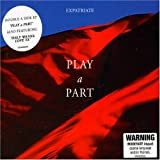 Play a Part Ep by Expatriate