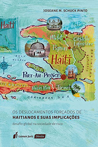 Os Deslocamentos Forçados de Haitianos e Suas Implicações