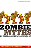 img - for Zombie Myths of Australian Military History book / textbook / text book