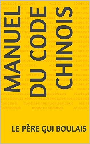 Amazon manuel du code chinois french edition ebook le pre manuel du code chinois french edition by boulais le pre gui thecheapjerseys Images