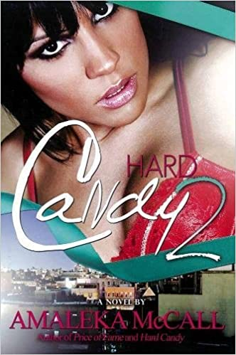 8b5617971a Amazon.com  Hard Candy 2  Secrets Uncovered (9781601624963)  Amaleka  McCall  Books