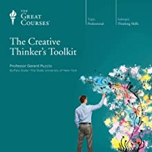 The Creative Thinker's Toolkit Lecture Auteur(s) :  The Great Courses, Gerard Puccio Narrateur(s) : Professor Gerard Puccio