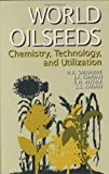 img - for World Oilseeds by D.K. Salunkhe (1992-02-29) book / textbook / text book