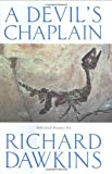 A Devil's Chaplain, Richard Dawkins, 0297829734