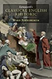 img - for Farnsworth's Classical English Rhetoric book / textbook / text book
