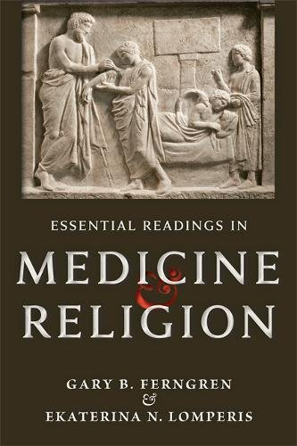 Essential Readings in Medicine and Religion