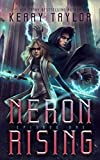 Neron Rising: A Space Fantasy Romance (The Neron Rising Saga) by  Keary Taylor in stock, buy online here