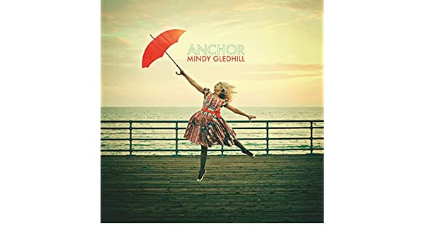Mindy gledhill album download.