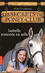 1. Les secrets du poney-club : Isabelle remonte en selle