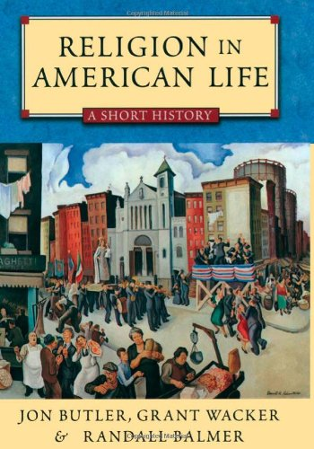 Religion in American Life: A Short History Updated Edition