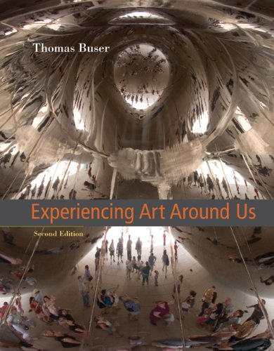 Experiencing Art Around Us (with CD-ROM) (Available Titles Cengagenow)