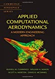 img - for Applied Computational Aerodynamics: A Modern Engineering Approach (Cambridge Aerospace Series) book / textbook / text book