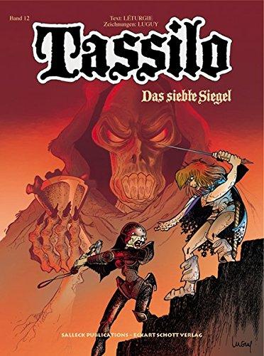 Tassilo Band 12: Das siebte Siegel (Tassilo Einzelbände) Taschenbuch – 1. September 2008 Jean Leturgie Philippe Luguy Horst Berner Salleck Publications
