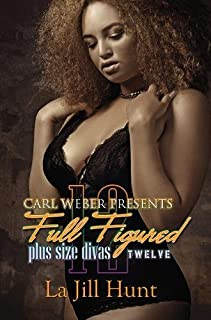 Book Cover: Full Figured 12: Carl Weber Presents