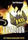 Henderson's Boys, tome 1 : L'évasion par Muchamore