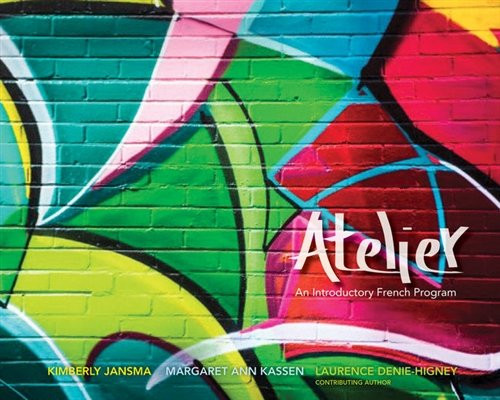 Atelier, Student Edition, Spiral bound Version (Best Selling French Authors)