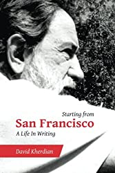 Starting from San Francisco: A Life in Writing