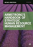 Armstrong's Handbook of Strategic Human Resource Management 9780749476823