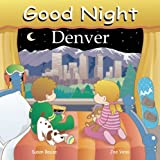Good Night Denver, Susan Bouse, 1602190062