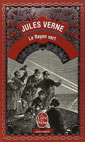 Le Rayon Vert (Ldp Classiques) (English and French Edition)