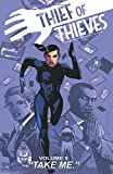 Thief of Thieves Volume 5: Take Me (Thief of Thieves Tp)