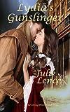 Lydia's Gunslinger: Revolving Point, Texas Series (Volume 2)