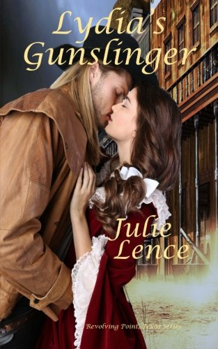 Lydia's Gunslinger: Revolving Point, Texas Series (Volume 2) by CreateSpace Independent Publishing Platform