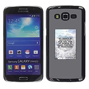 Be Good Phone Accessory // Dura Cáscara cubierta Protectora Caso Carcasa Funda de Protección para Samsung Galaxy Grand 2 SM-G7102 SM-G7105 // Poster Gray Motivation