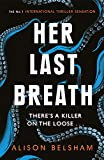 Her Last Breath: The new crime thriller from the international bestseller