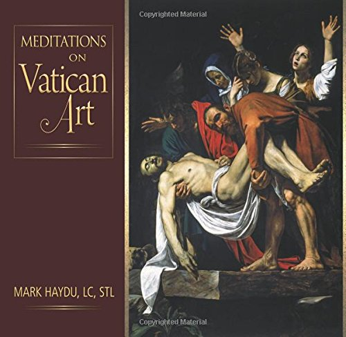 Meditations on Vatican Art (Catholic Art)