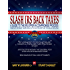 Slash IRS Back Taxes - Negotiate IRS Back Taxes for as Little as Ten Cents on the Dollar (or less): A Guide to the Offer In Compromise Process