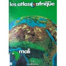 Atlas du Mali (Les Atlas Jeune Afrique) (French Edition)