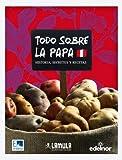 Todo sobre la papa (Spanish Edition)