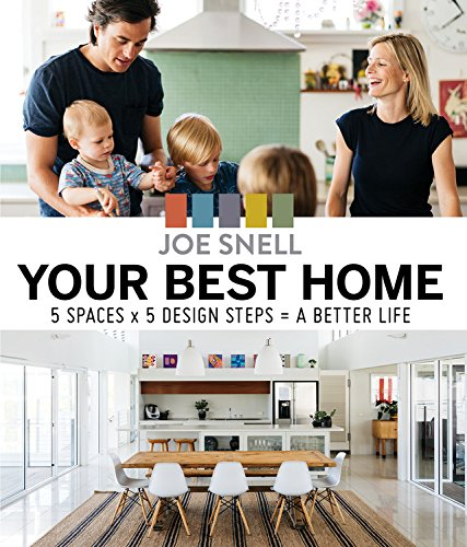 Your Best Home: 5 spaces x 5 design steps = a better life