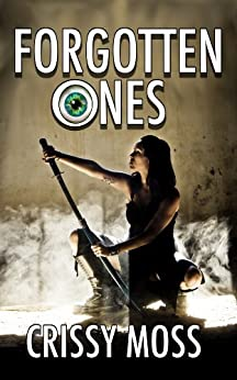 Forgotten Ones (Eternal Tapestry Book 1) by [Moss, Crissy]