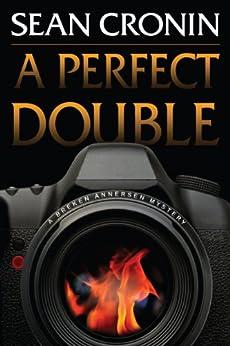 A Perfect Double: A Breken Annersen Mystery (Breken Annersen Mysteries Book 1) by [Cronin, Sean]