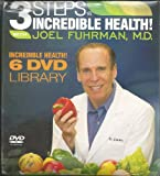 3 Steps to Incredible Health with Joel Fuhrman 6 DVD Library