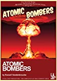 img - for Atomic Bombers (Library Edition Audio CDs) (L.A. Theatre Works Audio Theatre Collections) book / textbook / text book