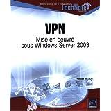 VPN: Mise en oeuvre sous Windows Server 2003 (Technote)