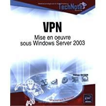 VPN: Mise en oeuvre sous Windows Server 2003 (Technote)