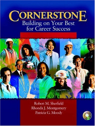 Cornerstone Building on Your Best for Career Success & Video Cases on CD Pkg