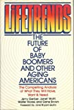 img - for Lifetrends: The Future of Baby Boomers and Other Aging Americans book / textbook / text book